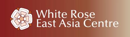 White Rose East Asia Centre, University of Leeds